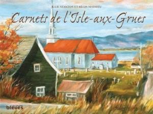 Carnets de l'Isle-aux-grues, Julie Stanton