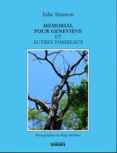 Mémorial pour Geneviève et autres tombeaux, Julie Stanton