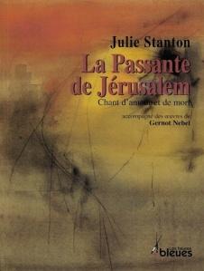 La passante de Jérusalem, Julie Stanton